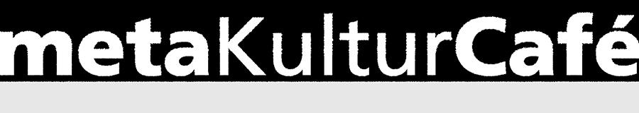 metaKulturCafe