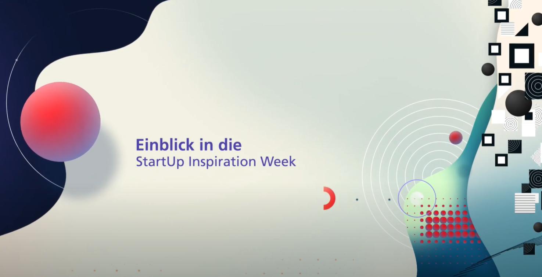 Einblicke in die StartUp Inspiration Week